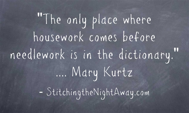 The only place needlework comes before housework is in the dictionary!