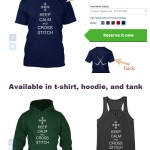 keep calm and cross stitch shirts available as t-shirt, tank, or hoodie