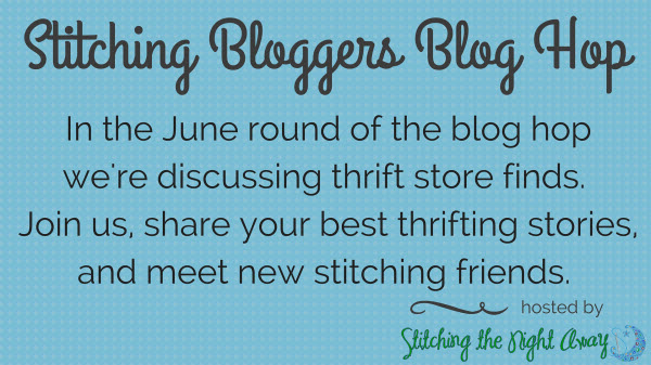 stitching bloggers blog hop for june 2016 thrift store finds and stories